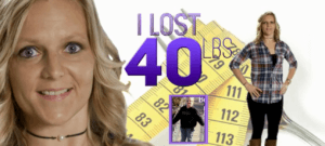 I lost 40 lbs
