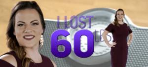 I lost 60 lbs
